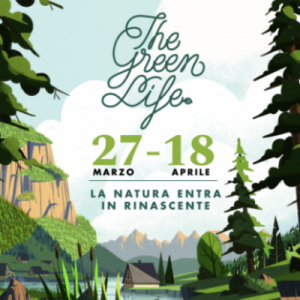 THE GREEN LIFE ALLA RINASCENTE